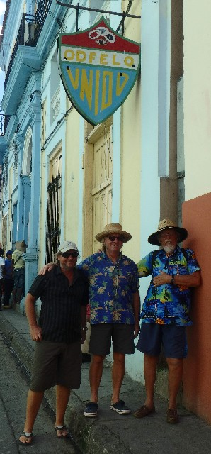 Oddfellows indeed! Wayne, Kevin and Graham amble up the oldest street in Cuba (or one of the oldest at least)